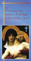 St. Bridget's 7 Prayers – 12 years   iPadre Catholic Podcasting